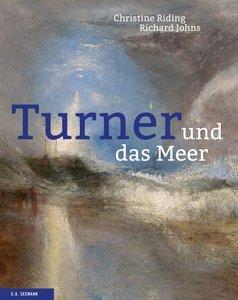 Turner und das Meer