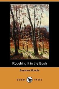 Roughing It in the Bush (Dodo Press)