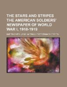 The Stars and Stripes The American Soldiers' Newspaper of World