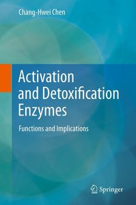 Activation and Detoxification Enzymes
