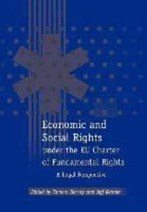 Economic and Social Rights Under the Eu Charter of Fundamental R