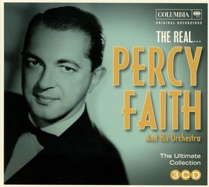 The Real...Percy Faith & His Orchestra