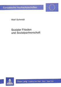 Sozialer Frieden und Sozialpartnerschaft