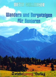 Wandern und Bergsteigen für Senioren