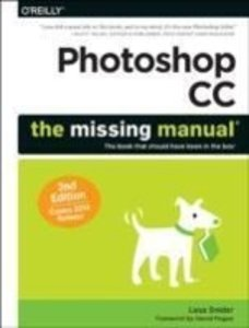 Photoshop CC: The Missing Manual