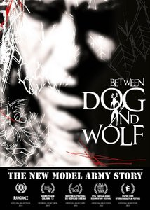 The New Model Army Story:Between Dog And Wolf