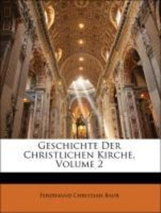 Geschichte Der Christlichen Kirche, Zweiter Band