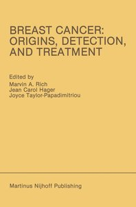 Breast Cancer: Origins, Detection, and Treatment