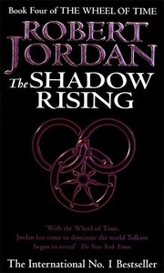 The Wheel of Time 04. The Shadow Rising