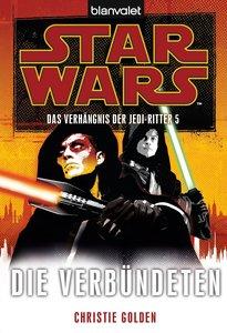 Star Wars(TM) Das Verhängnis der Jedi-Ritter 5