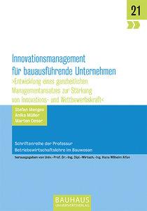 Innovationsmanagement für bauausführende Unternehmen