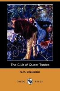 The Club of Queer Trades (Dodo Press)