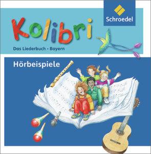 Kolibri 1-4. Das Musikbuch. Hörbeispiele zum Liederbuch. Grundsc