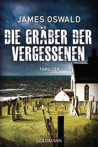 Die Gräber der Vergessenen - (Inspector McLean 4)