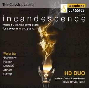Incandescence-music by women composers for saxop