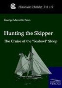 Hunting the Skipper