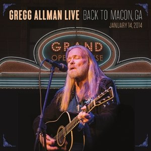 GREGG ALLMAN LIVE: BACK TO MACON,GA (Limited ED.)