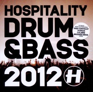 Hospitality Drum & Bass 2012