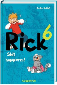 Rick 06 - Shit happens!