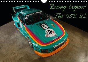 Racing Legend: The Porsche 635 K2 (Wandkalender 2016 DIN A4 quer