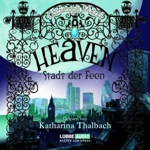 Heaven-Stadt der Feen