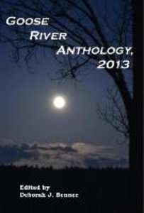 Goose River Anthology, 2013