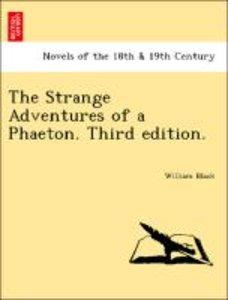 The Strange Adventures of a Phaeton. Third edition.