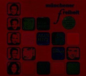 Alle Jahre alle Hits-30 Jahre Münchener Freiheit