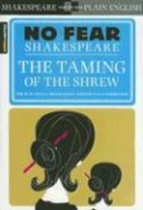 No Fear Shakespeare: Taming of the Shrew