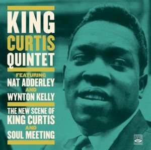 The New Scene Of King Curtis/Soul Meeting