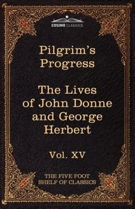 The Pilgrim's Progress & the Lives of Donne and Herbert