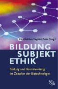 Bildung - Subjekt - Ethik