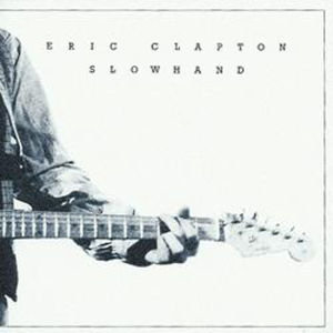 Slowhand (2012 Remastered Vinyl)