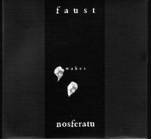 Faust Wakes Nosferatu (different version)