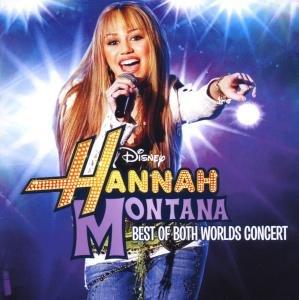 Hannah Montana/M. Cyrus (Live)/Best Of Both Worlds