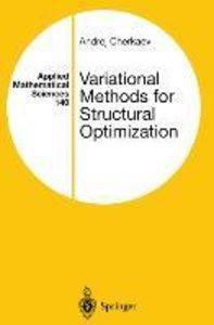 Variational Methods for Structural Optimization