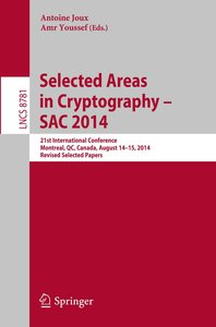 Selected Areas in Cryptography -- SAC 2014