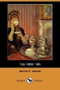 Tea-Table Talk (Dodo Press)