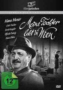 Hans Moser: Meine Tochter lebt