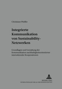 Integrierte Kommunikation von Sustainability-Netzwerken