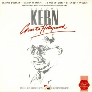 Jerome Kern Goes Hollywood