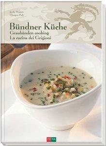 Bündner Küche / Graubünden Cooking / La Cucina dei Grigioni