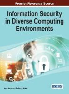 Information Security in Diverse Computing Environments