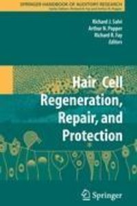 Hair Cell Regeneration, Repair, and Protection