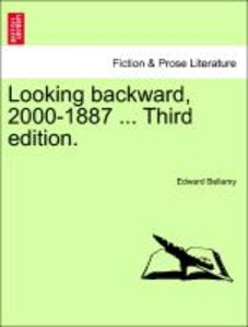 Looking backward, 2000-1887 ... Third edition. VOL.I
