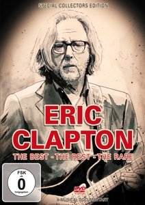 Eric Clapton-The Best,The Rest,The Rare