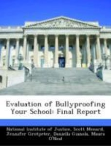 Evaluation of Bullyproofing Your School: Final Report