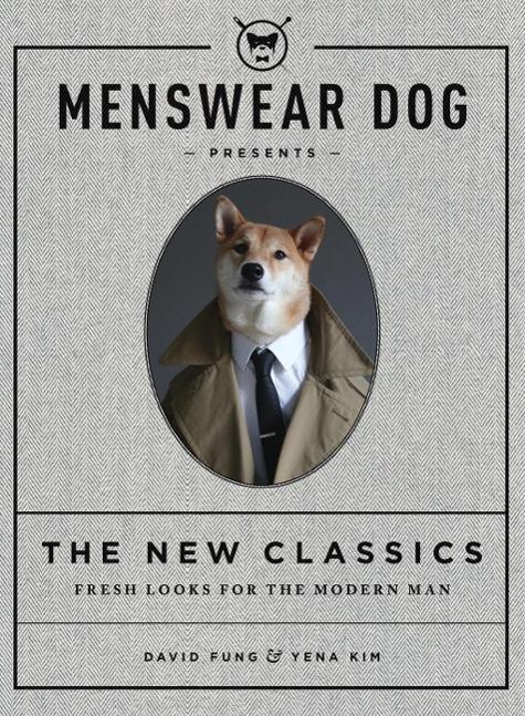 Menswear Dog Presents: The New Classics - zum Schließen ins Bild klicken