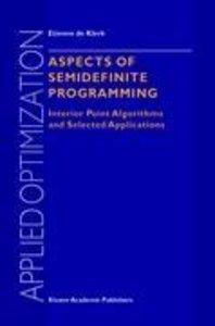 Aspects of Semidefinite Programming