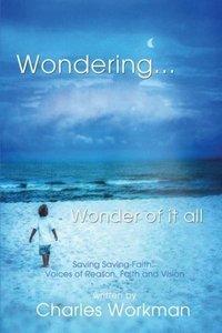 Wondering... Wonder of It All